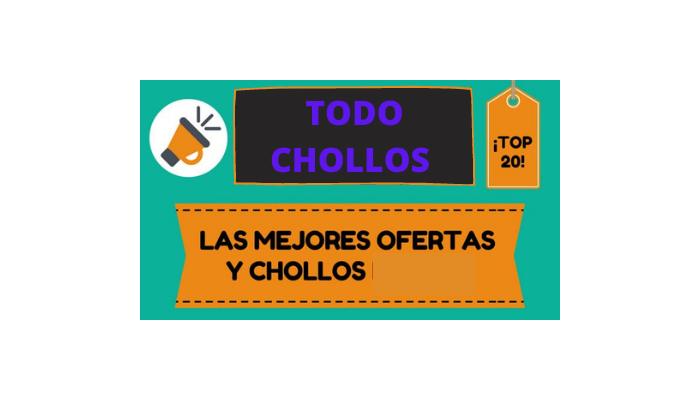 TODO CHOLLOS